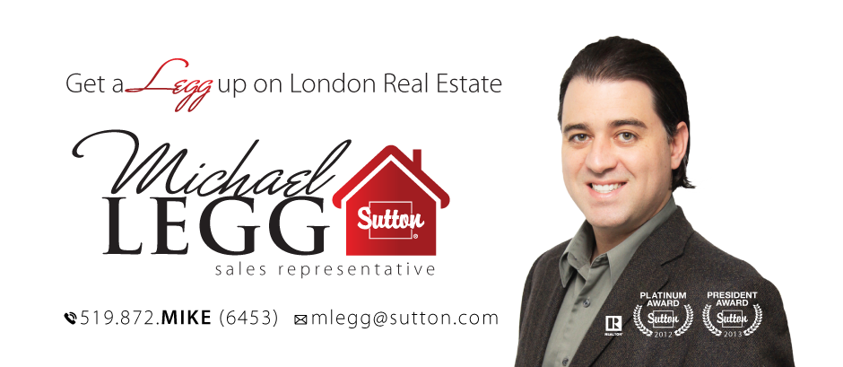 Michael Legg • Get a Legg up on London Ontario Real Estate